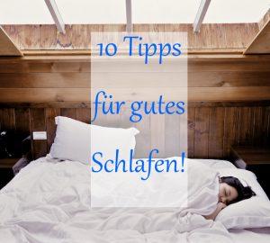 Schlaftracker 10 Tipps für gutes Schlafen
