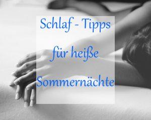 Schlaftracker: Schlaf Tipps für heiße Sommernächte