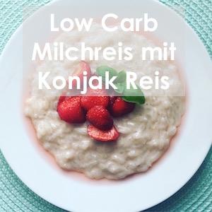 Low Carb Milchreis mit Konjak Reis